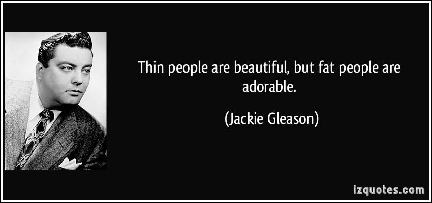 Jackie Gleason's quote #2