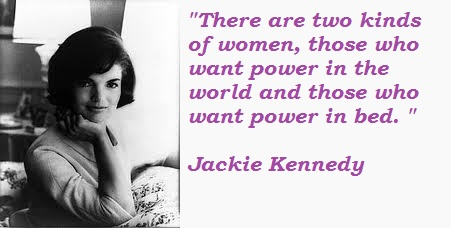 Jackie Kennedy's quote #2