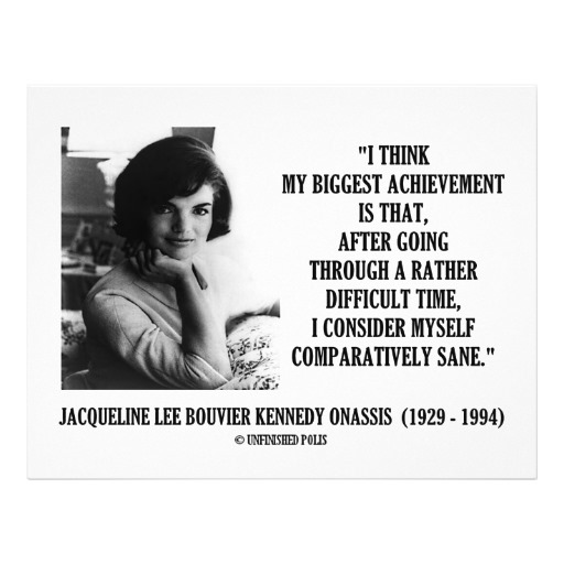 Jackie Kennedy's quote #1