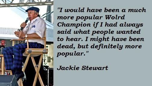 Jackie Stewart's quote #3