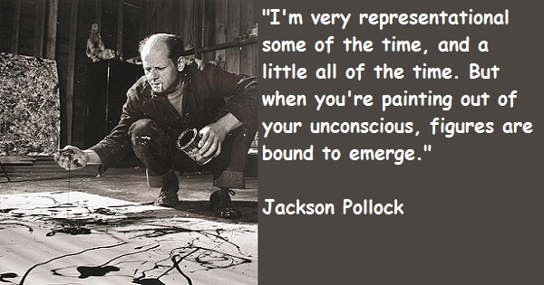 Jackson Pollock's quote #3