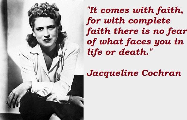 Jacqueline Cochran's quote #2