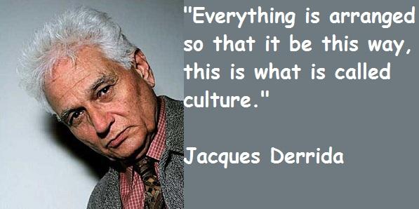 Jacques Derrida's quote #6