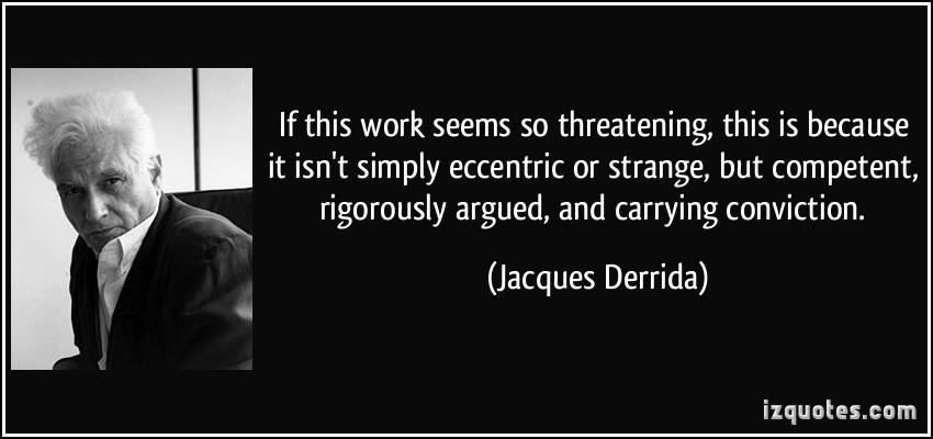 Jacques Derrida's quote #8