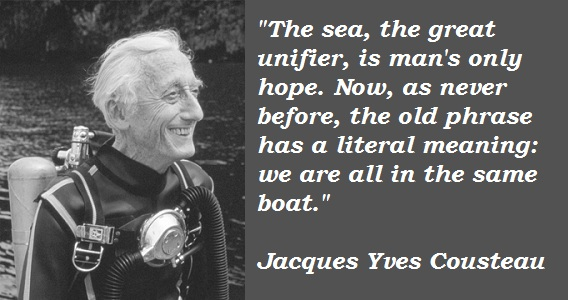 Jacques Yves Cousteau's quote #6