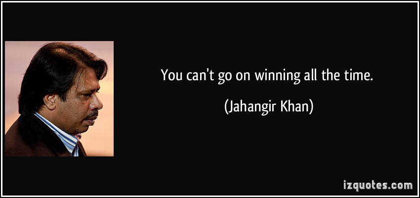 Jahangir Khan's quote #8