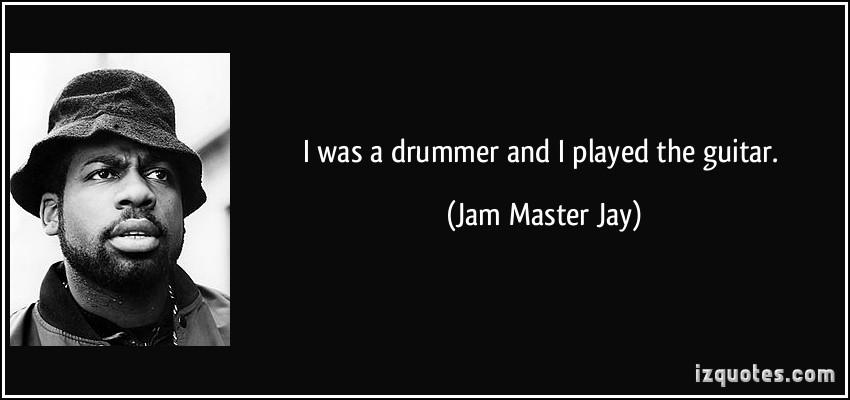 Jam Master Jay's quote #3