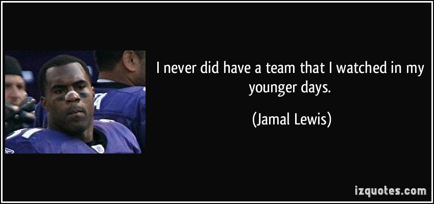 Jamal Lewis's quote #1