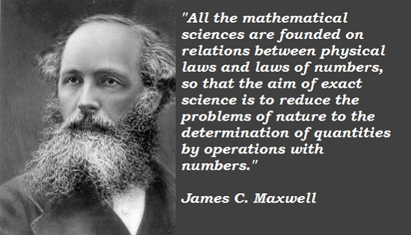 James C. Maxwell's quote #4