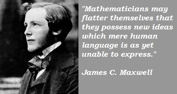 James C. Maxwell's quote #1