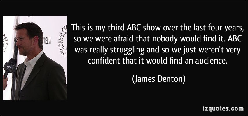 James Denton's quote #4