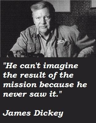 James Dickey's quote #4