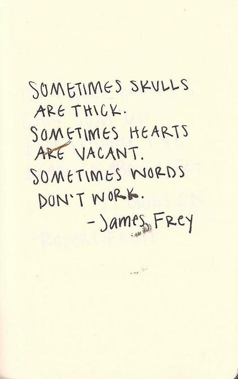 James Frey's quote #7