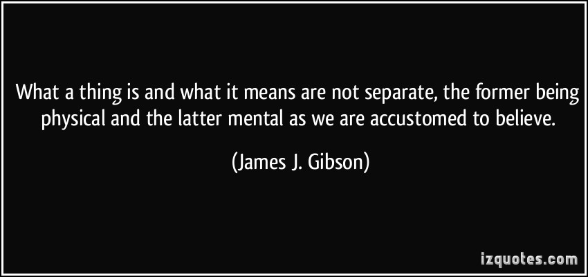 James J. Gibson's quote #5