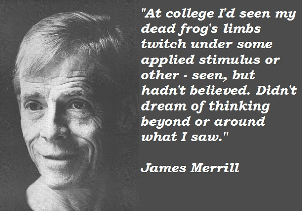 James Merrill's quote #4