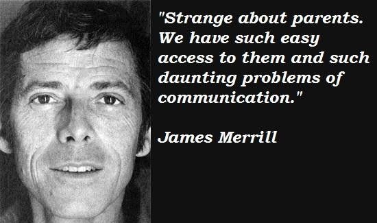 James Merrill's quote #5