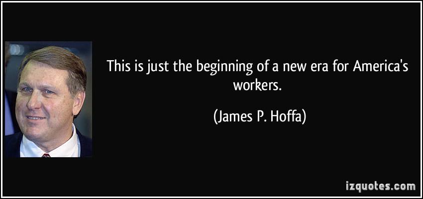 James P. Hoffa's quote #7