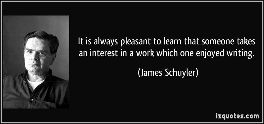 James Schuyler's quote #2