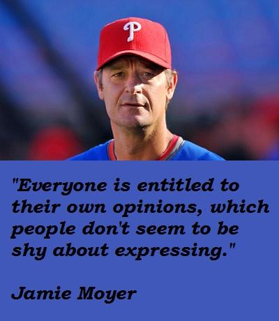 Jamie Moyer's quote #5