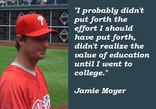 Jamie Moyer's quote #7