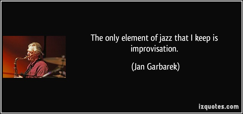 Jan Garbarek's quote #4