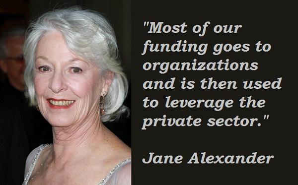 Jane Alexander's quote #2