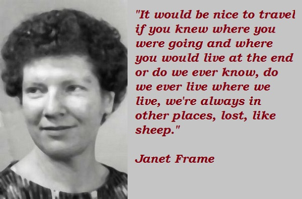 Janet Frame\'s quotes, famous and not much - Sualci Quotes