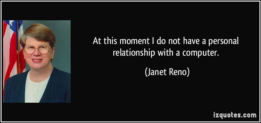 Janet Reno's quote #3