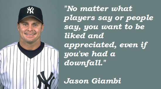 Jason Giambi's quote #1