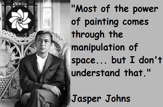 Jasper Johns's quote #5