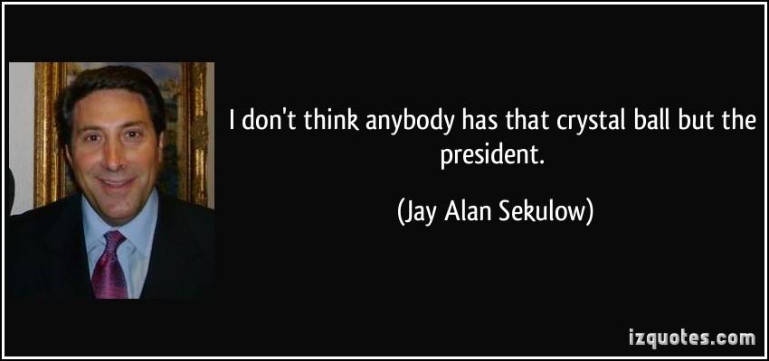 Jay Alan Sekulow's quote #1