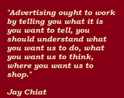 Jay Chiat's quote #2