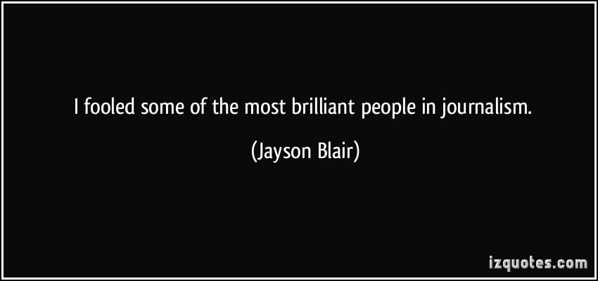 Jayson Blair's quote #4