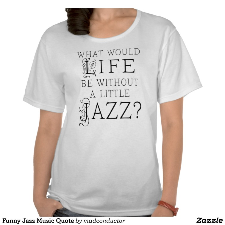 Jazz Band quote #1