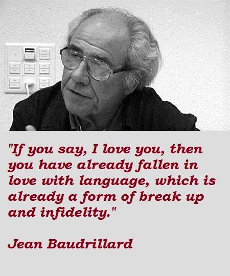 Jean Baudrillard's quote #6