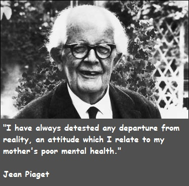 Jean Piaget's quote #1