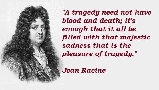 Jean Racine's quote #8