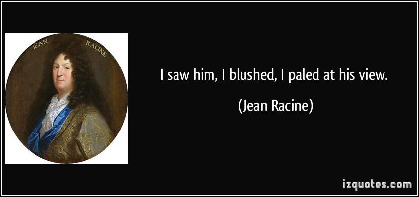 Jean Racine's quote #5
