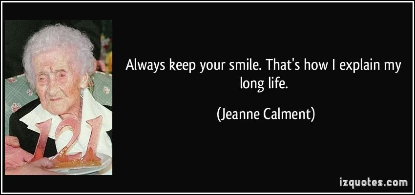 Jeanne Calment's quote #4