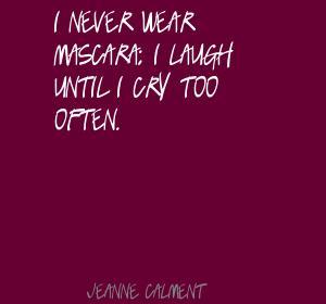 Jeanne Calment's quote #7