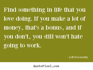Jeff Foxworthy's quote #6