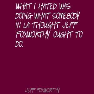 Jeff Foxworthy's quote #5