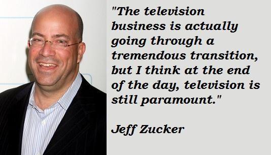 Jeff Zucker's quote #1