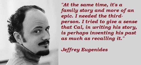 Jeffrey Eugenides's quote #2