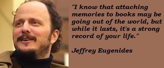Jeffrey Eugenides's quote #4