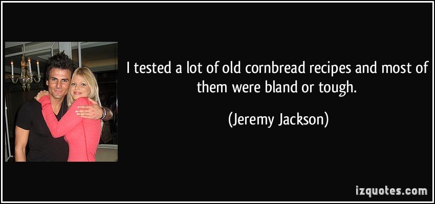 Jeremy Jackson's quote #4