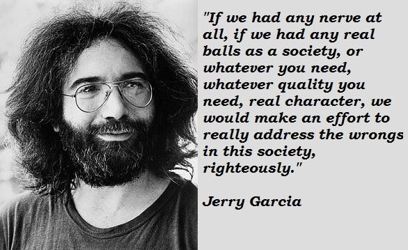 Jerry Garcia's quote #2