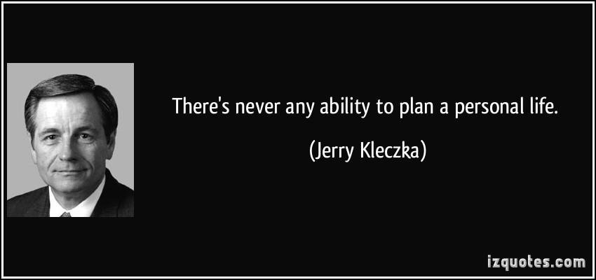 Jerry Kleczka's quote #1