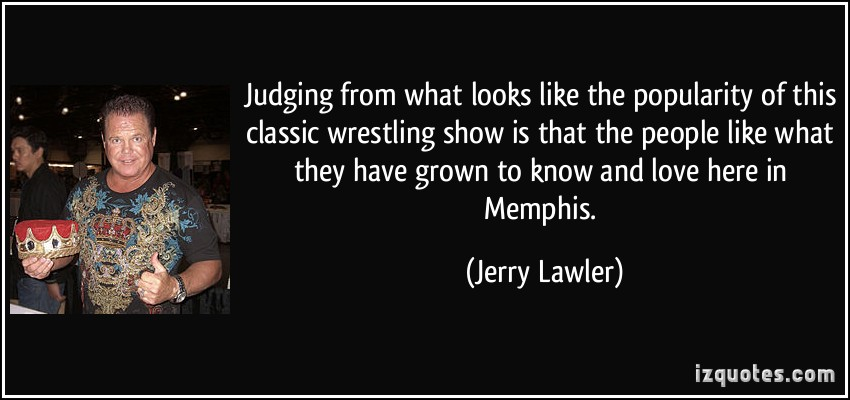 Jerry Lawler's quote #2