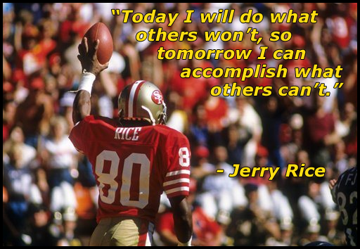 Jerry Rice's quote #2